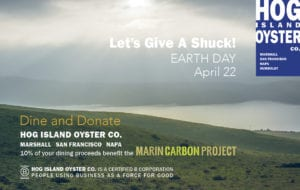 Lets Give a Shuck for the Earth @ Hog Island Oyster Bar