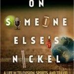 On Someone Else's Nickel