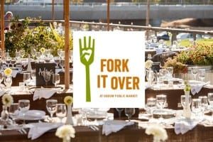 Fork it Over @ Oxbow Public Market