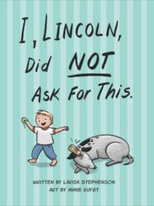 I, Lincoln, Did Not Ask for This: A  booksigning with Larisa Stephenson & Annie Ruygt @ Napa Bookmine at Oxbow